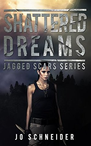 Shattered Dreams (Jagged Scars, #3)