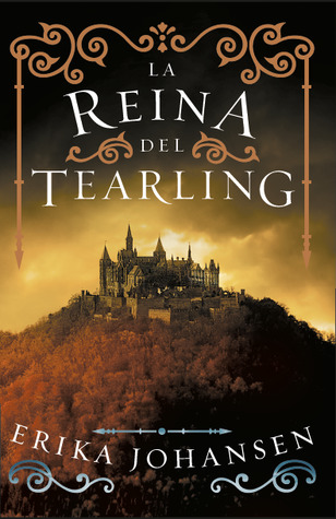 La reina del Tearling by Erika Johansen