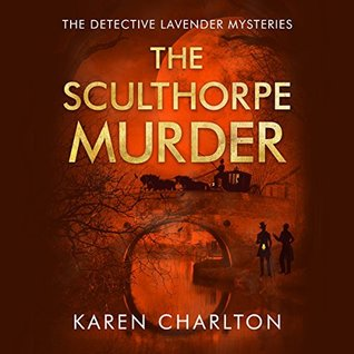 The Sculthorpe Murder(Detective Lavender Mysteries 3)