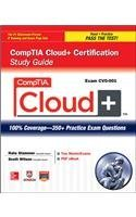CompTIA Cloud + Certification Study Guide (Exam CV0-001)