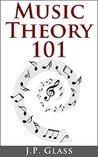 Music Theory 101: The Basics of Music Theory