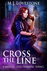Cross the Line: A Gabriella Cross Paranormal Romance Book 2