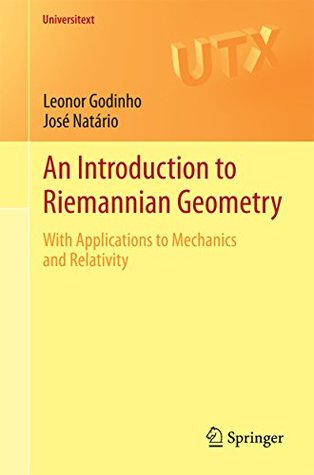 An Introduction to Riemannian Geometry: With Applications to Mechanics and Relativity