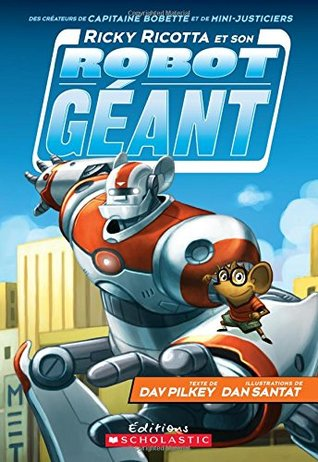 Ebook Ricky Ricotta Et Son Robot G?ant by Dav Pilkey TXT!