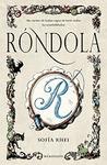 Róndola by Sofía Rhei