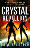 Crystal Rebellion