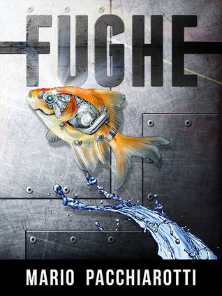 Ebook Fughe by Mario Pacchiarotti TXT!