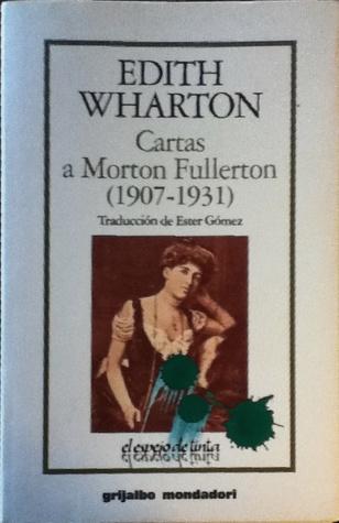 Cartas a Morton Fullerton (1907-1931)