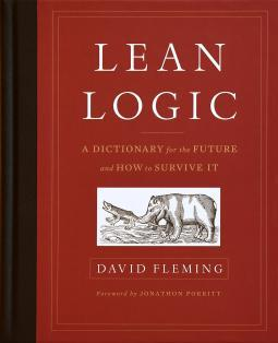 Lean Logic: A Dictionary for the Future and How to Survive It
