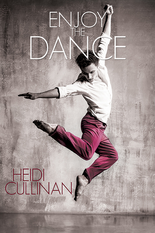 {Tour} Enjoy the Dance by Heidi Cullinan (with Fast Facts and Giveaway)