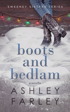 Boots and Bedlam (Sweeney Sisters #3)