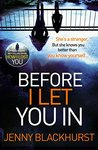 Before I Let You In by Jenny Blackhurst