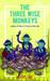 The Three Wise Monkeys by Jeet Gian