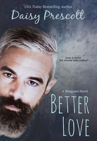 Better Love (Wingmen, #4)