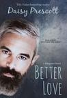 Better Love (Wingmen, #4)