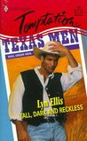 Tall, Dark And Reckless (Mail Order Men, #10)