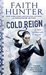 Cold Reign (Jane Yellowrock #11) by Faith Hunter