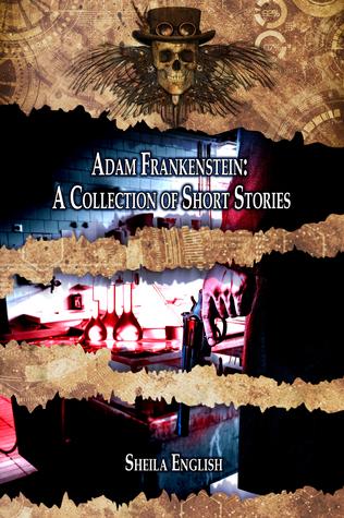 Adam Frankenstein by Sheila English
