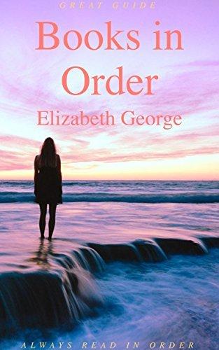 Books in Order: Elizabeth George: Inspector Lynley in Order, Whidbey Island Saga