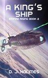 A King's Ship (Empire Rising, #2)