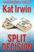 Split Decision (Kira Brightwell, #1)