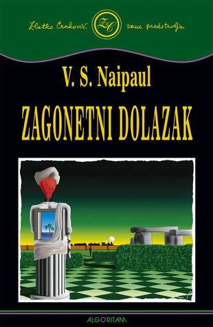 Ebook Zagonetni dolazak by V.S. Naipaul read!