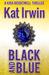Black and Blue (Kira Brightwell, #2)
