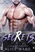 Secrets (Lords of the City, #2)