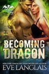 Becoming Dragon (Dragon Point, #1)