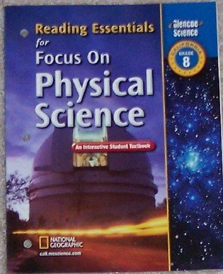 Reading Essentials for Focus on Physical Science Grade 8 (An Interactive Student Textbook)
