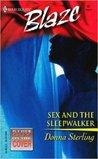 Sex and the Sleepwalker