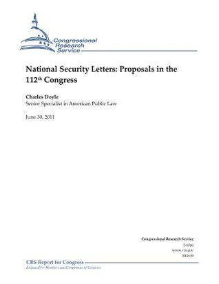 National Security Letters: Proposals in the 112th Congress