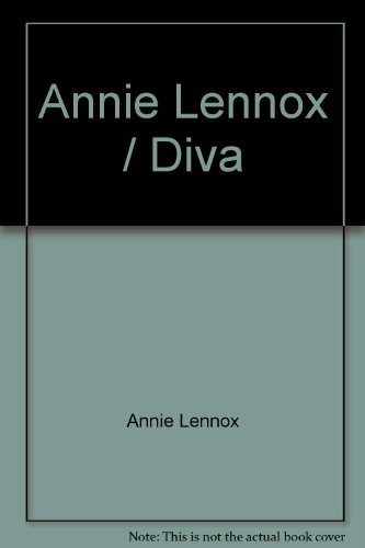 Diva   Annie Lennox [All The Tracks From The Album Arranged For Piano, Voice & Guitar]