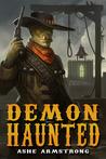 Demon Haunted (Grimluk, Demon Hunter #2)