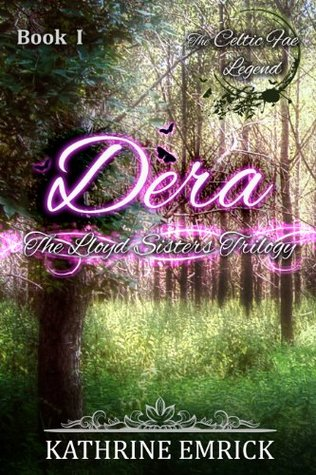 Ebook Lloyd Sisters Trilogy - Book One - Dera by Kathrine Emrick DOC!