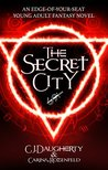 The Secret City (The Alchemist Chronicles teen series Book 2)