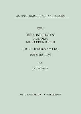 Personendaten Aus Dem Mittleren Reich (20. 16. Jahrhundert V. Chr.): Dossiers 1 796
