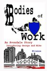 Bodies of Work (The Avondale Stories #1)