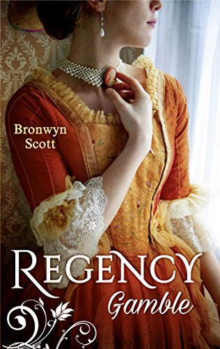 Regency Gamble: A Lady Risks All / A Lady Dares