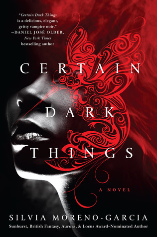 Image result for certain dark things silvia moreno-garcia