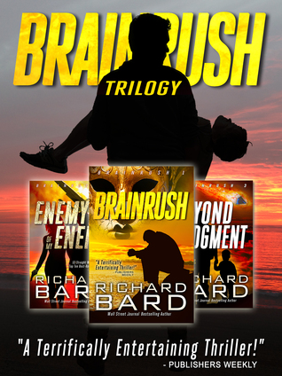 Ebook The Brainrush Trilogy Box Set by Richard Bard TXT!
