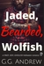 Jaded, Bearded, Wolfish: A Crazy, Sexy, Ghoulish Halloween Romance (Crazy, Sexy, Ghoulish Book 3)