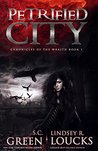 Petrified City (Chronicles of the Wraith #1)