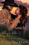 Anna's Heart (Wilderness Brides, #2)