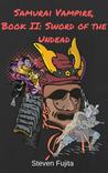Samurai Vampire, Book II: Sword of the Undead