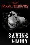 Saving Glory (Hells Saints Motorcycle Club #4)