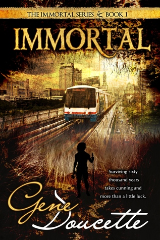 Immortal 1 By Gene Doucette