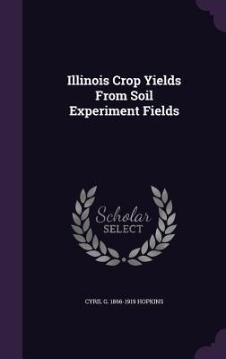 Illinois Crop Yields from Soil Experiment Fields