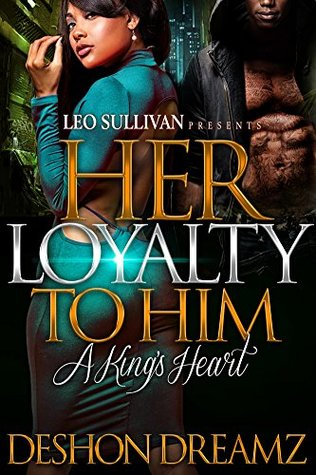 Her Loyalty to Him: A King's Heart