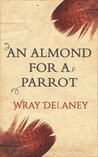 An Almond for a Parrot: Free sample